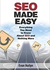 SEO Made Easy: Everything You Need to Know About SEO and Nothing More book on Amazon