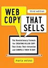 Web Copy That Sells: The Revolutionary Formula for Creating Killer Copy That Grabs Their Attention and Compels Them to Buy book on Amazon